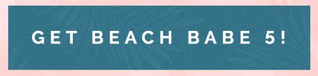 get beach babe 5