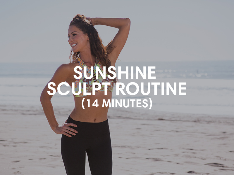 sunshine sculpt